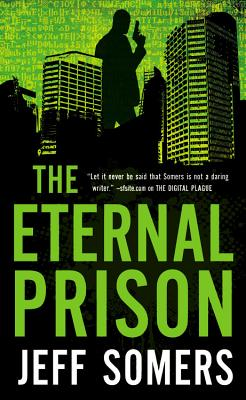 The Eternal Prison By Somers, Jeff